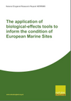 The application of biological-effects tools to inform the condition of European Marine Sites (Thumbnail link to record)