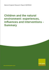 Children and the natural environment: experiences, influences and interventions - Summary (Thumbnail link to record)