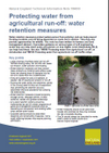 Protecting water from agricultural run-off: water retention measures (Thumbnail link to record)