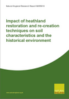 Impact of heathland restoration and re-creation techniques on soil characteristics and the historical environment (Thumbnail link to record)