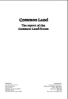 Common land: report of the Common Land Forum (Thumbnail link to record)