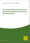 A review of the revision of the Ancient Woodland Inventory in the South East (Thumbnail link to record)