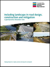 Including landscape in road design, construction and mitigation (Thumbnail link to record)
