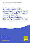 Economic, biodiversity, resource protection and social values of orchards: A study of six orchards by the Herefordshire Orchards Community Evaluation Project (Thumbnail link to record)