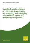 Investigations into the use of critical sediment yields for assessing and managing fine sediment inputs into freshwater ecosystems (Thumbnail link to record)
