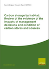 Carbon storage by habitat: Review of the evidence of the impacts of management decisions and condition of carbon stores and sources (Thumbnail link to record)