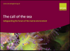 The call of the sea: safeguarding the future of the marine environment (Thumbnail link to record)