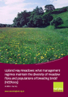 Upland Hay Meadows: What management regimes maintain the diversity of meadow flora and populations of breeding birds? (Thumbnail link to record)