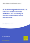 Is 'minimising the footprint' an effective intervention to maximise the recovery of intertidal sediments from disturbance? Phase 1: Literature review (Thumbnail link to record)