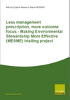 Less management prescription, more outcome focus - Making Environmental Stewardship More Effective (MESME) trialling project (Thumbnail link to record)