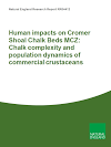 Human impacts on Cromer Shoal Chalk Beds MCZ: Chalk complexity and population dynamics of commercial crustaceans (Thumbnail link to record)
