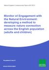 Monitor of Engagement with the Natural Environment Survey:  developing a method to measure nature connection across the English population (adults and children) (Thumbnail link to record)