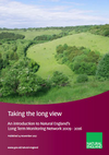 Taking the long view - an introduction to Natural England's long term monitoring network 2009 - 2016 (Thumbnail link to record)