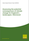 Assessing the potential consequences of climate change for England's landscapes: Sherwood (Thumbnail link to record)