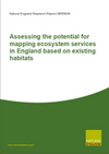 Assessing the potential for mapping ecosystem services in England based on existing habitats (Thumbnail link to record)