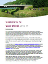 Outdoors for All Case Stories 2012-14 (Thumbnail link to record)