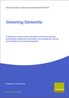 Greening Dementia - a literature review of the benefits and barriers facing individuals living with dementia in accessing the natural environment and local greenspace (Thumbnail link to record)
