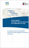 Landscape Character Assessment - how stakeholders can help (Topic paper 3) (Thumbnail link to record)