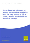 Upper Teesdale: changes in upland hay meadow vegetation over the past twenty to thirty years - results presented from botanical surveys (Thumbnail link to record)