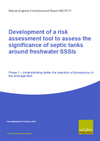 Development of a risk assessment tool to assess the significance of septic tanks around freshwater SSSIs: Phase 1 – Understanding better the retention of phosphorus in the drainage field (Thumbnail link to record)