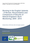 Burning in the English Uplands - A Review, Reconciliation and Comparison of Results of Natural England's Burn Monitoring: 2005 - 2014 (Thumbnail link to record)