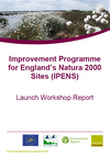 Improvement Programme for England's Natura 2000 Sites (IPENS): Launch event report and presentations (Thumbnail link to record)