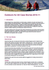 Outdoors for All case stories 2010-11 (Thumbnail link to record)