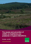 The causes and prevention of wildfire  on heathlands and peatlands in England (Thumbnail link to record)