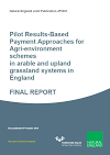 Pilot Results-Based Payment Approaches for Agri-environment schemes in arable and upland grassland systems in England (Thumbnail link to record)