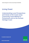 Living Coast: Understanding Local Perspectives and Values of the Coast using Community Voice Method in Portsmouth and on the Durham Heritage Coast (Thumbnail link to record)