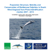 Population Structure, Mobility and Conservation of Bottlenose Dolphins in the South West of England from Photo-identification studies 2007 - 2013 (Thumbnail link to record)