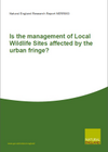 Is the management of Local Wildlife Sites affected by the urban fringe? (Thumbnail link to record)