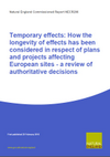 Temporary effects: How the longevity of effects has been considered in respect of plans and projects affecting European sites - a review of authoritative decisions (Thumbnail link to record)