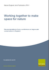 Working together to make space for nature - Recommendations from a conference on large-scale conservation in England (Thumbnail link to record)