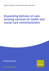 Expanding delivery of care farming services to health and social care commissioners (Thumbnail link to record)